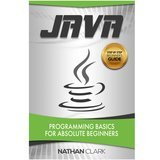 CreateSpace Java: Programming Basics for Absolute Beginners